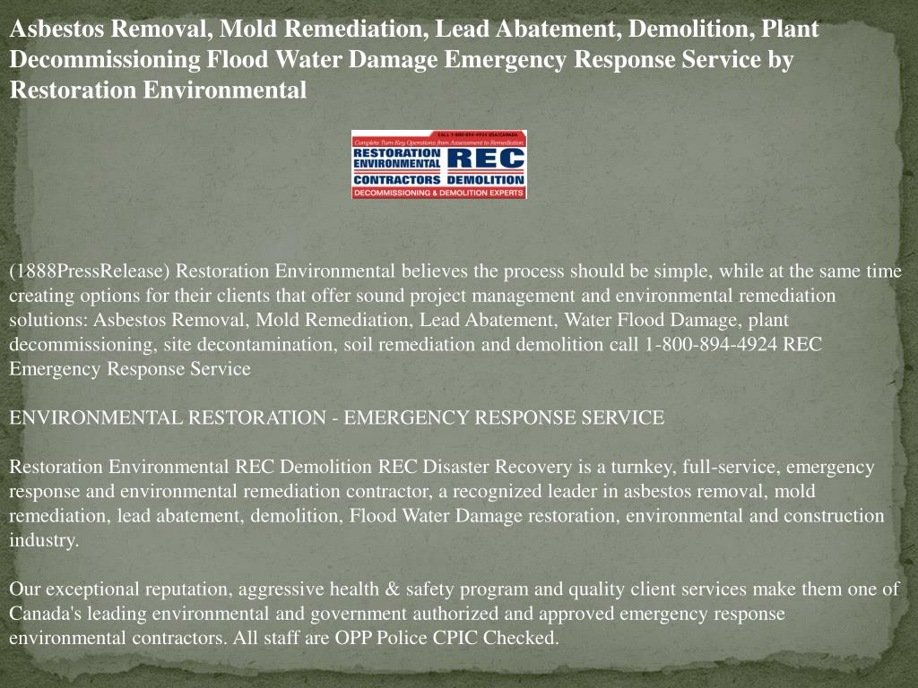 Asbestos Removal, Mold Remediation, Lead Abatement, Demolition, Plant Decommissioning Flood Water Damage Emergency Response Service by Restoration Environmental