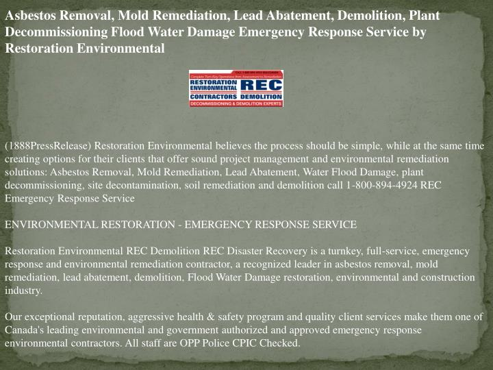 Asbestos Removal, Mold Remediation, Lead Abatement, Demolition, Plant Decommissioning Flood Water Da...