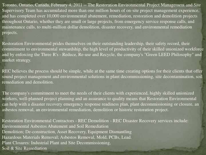 Toronto, Ontario, Canada, February 4, 2011 -- The Restoration Environmental Project Management and S...