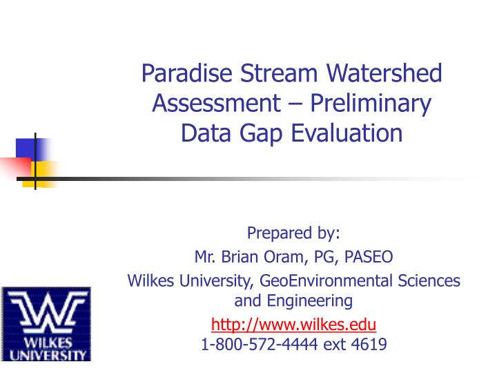 Paradise Stream Watershed Assessment – Preliminary