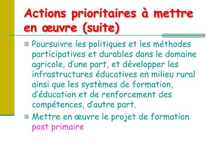 Actions prioritaires à mettre en œuvre (suite)