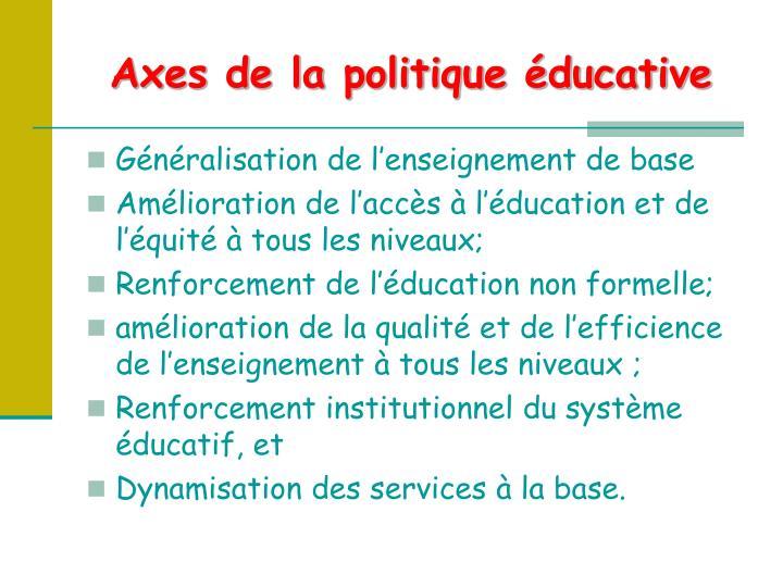 Axes de la politique éducative