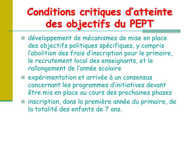 Conditions critiques d'atteinte des objectifs du PEPT