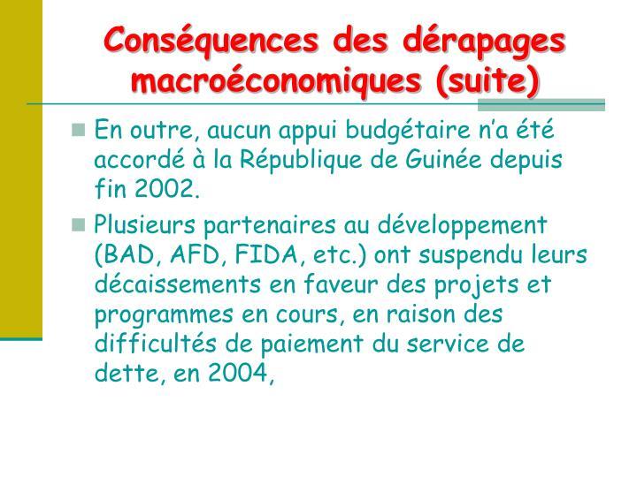 Conséquences des dérapages macroéconomiques (suite)