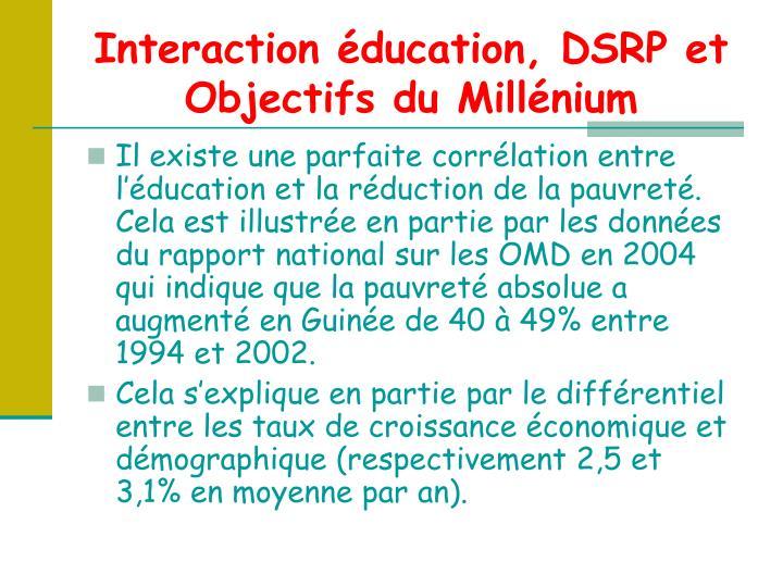 Interaction éducation, DSRP et Objectifs du Millénium