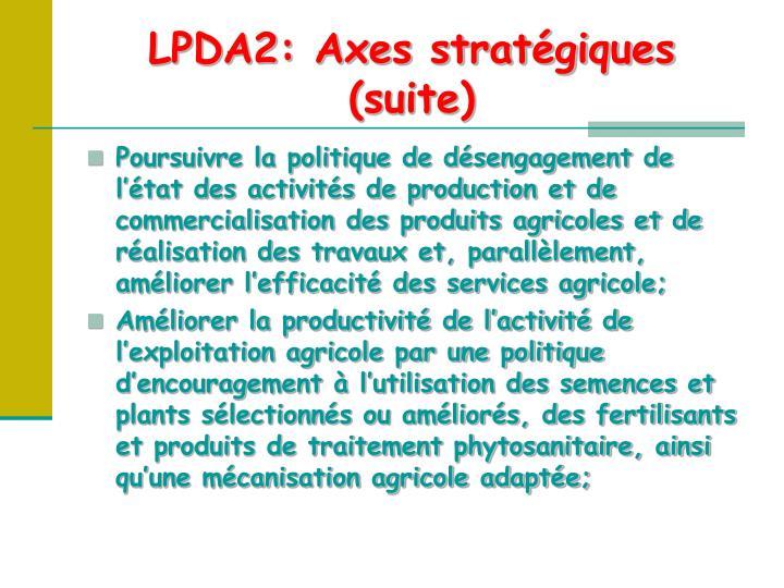 LPDA2: Axes stratégiques (suite)