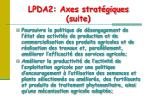 lpda2 axes strat giques suite