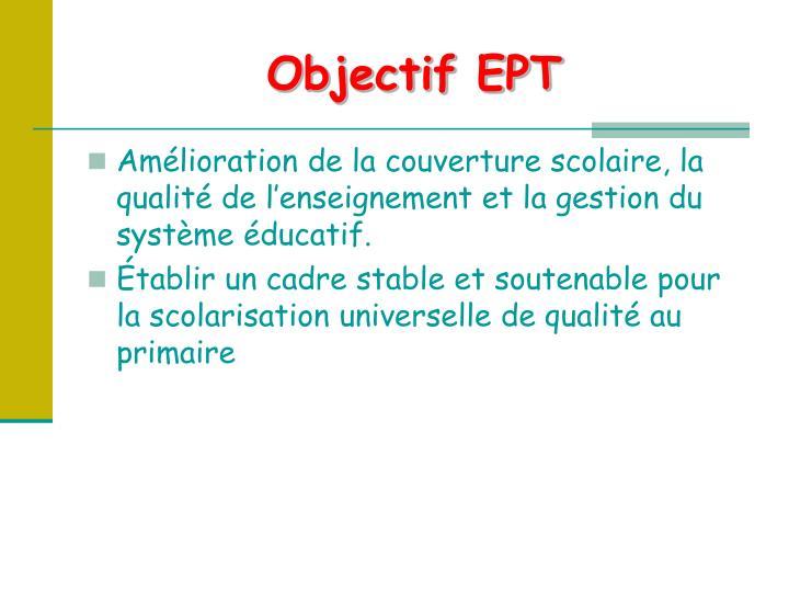 Objectif EPT
