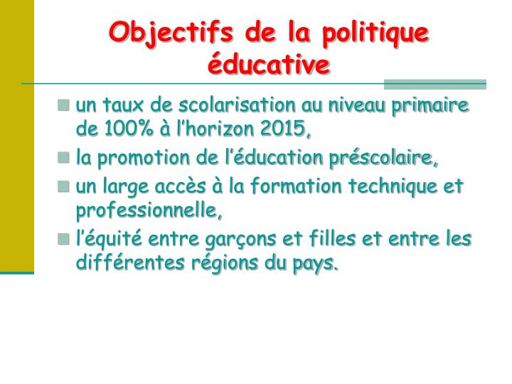 Objectifs de la politique éducative