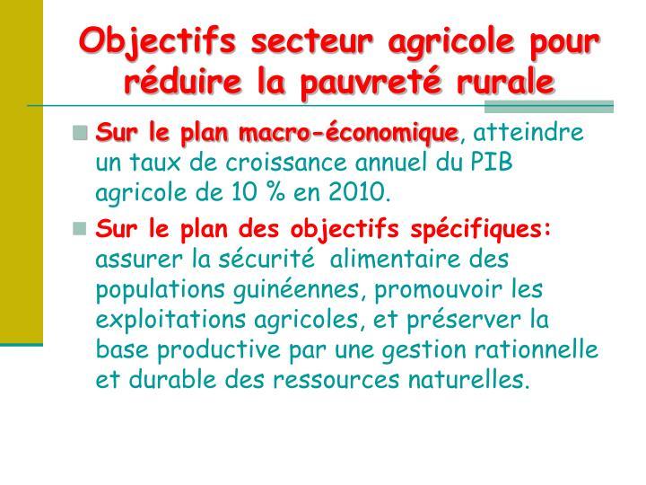 Objectifs secteur agricole pour réduire la pauvreté rurale