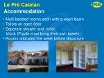 le pr catelan accommodation