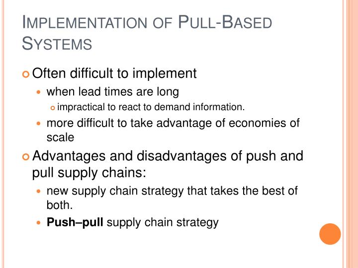 Implementation of Pull-Based Systems
