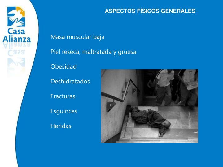 ASPECTOS FÍSICOS GENERALES