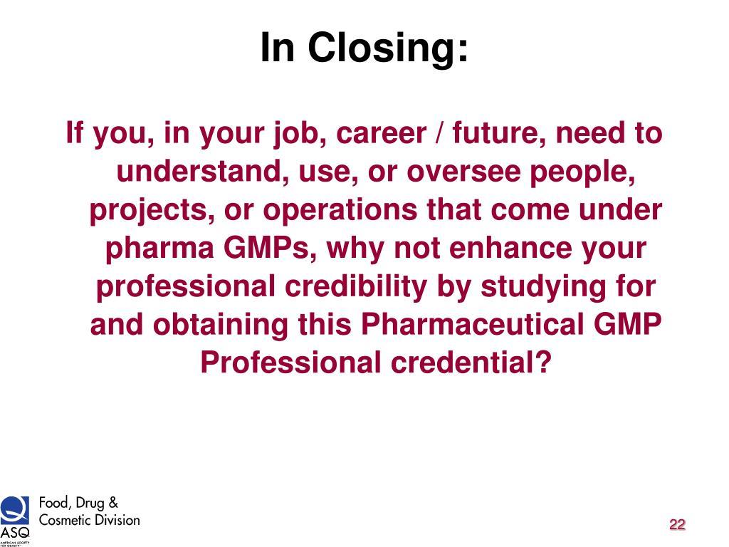 In Closing: