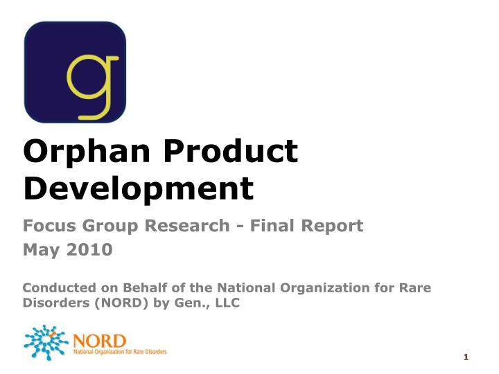 Orphan product development