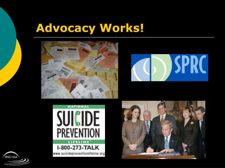 Advocacy Works!