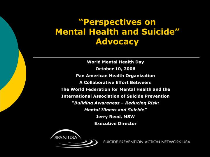 Perspectives on mental health and suicide advocacy