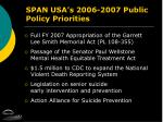 span usa s 2006 2007 public policy priorities
