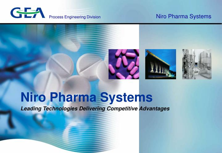 Niro pharma systems leading technologies delivering competitive advantages