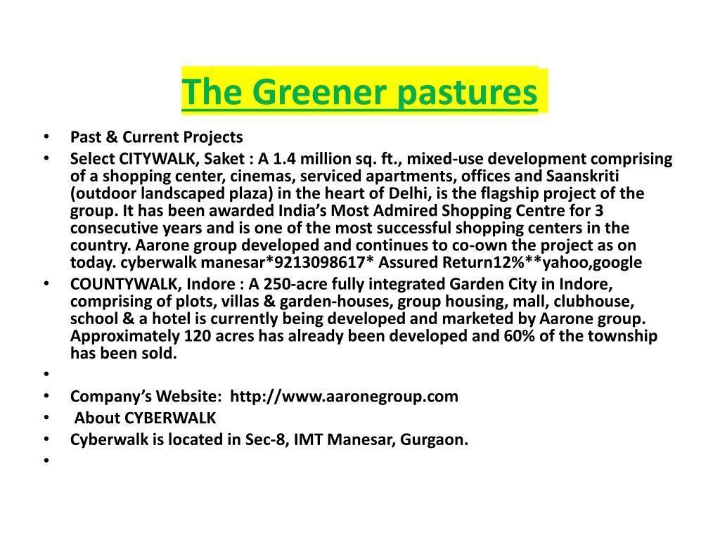 The Greener pastures