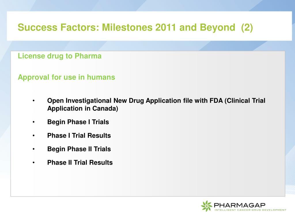 Success Factors: Milestones 2011 and Beyond  (2)