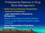 professional diploma in drug store management
