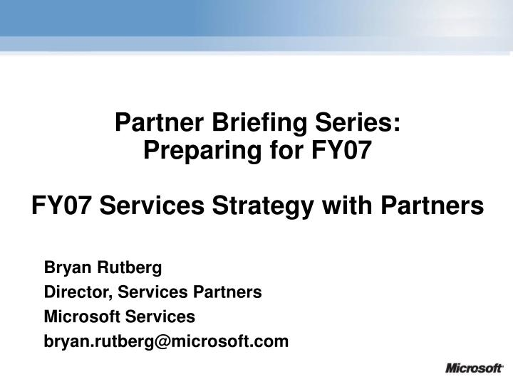 Partner Briefing Series: