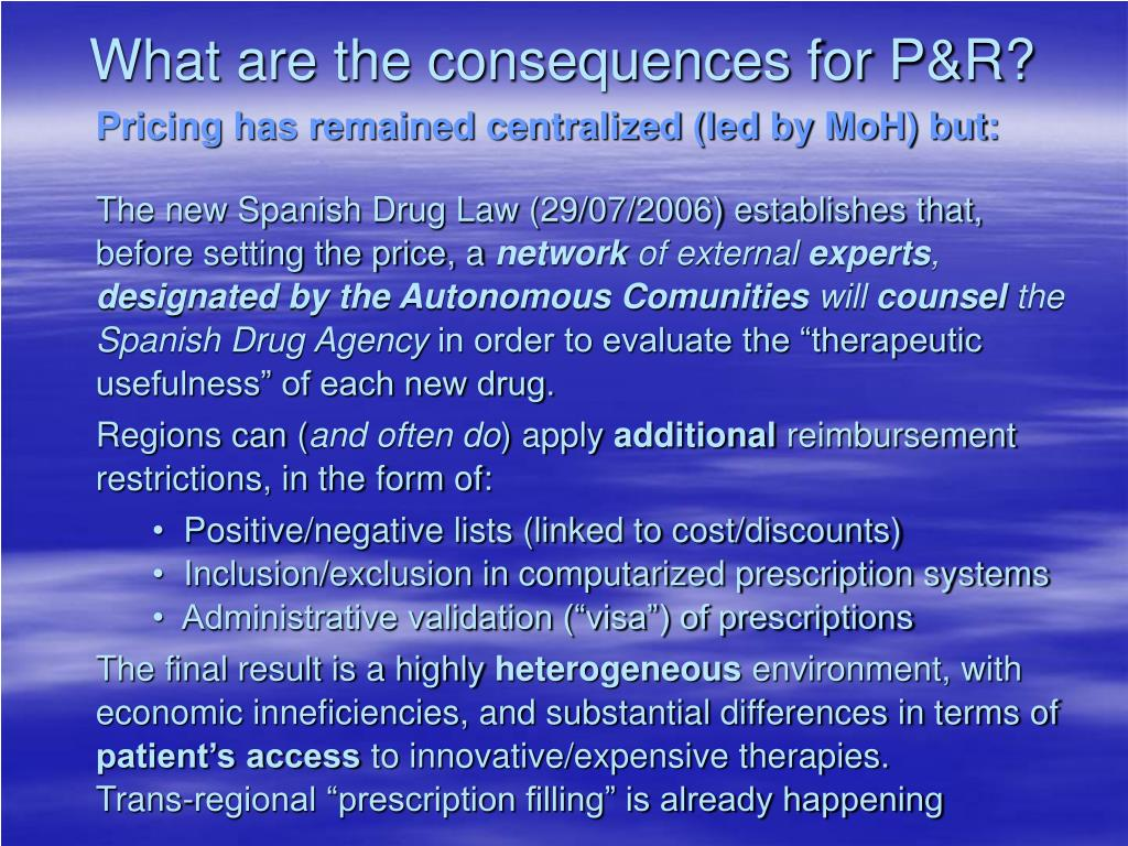 What are the consequences for P&R?