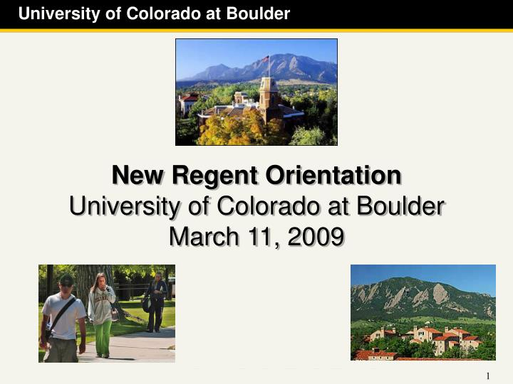 New regent orientation university of colorado at boulder march 11 2009