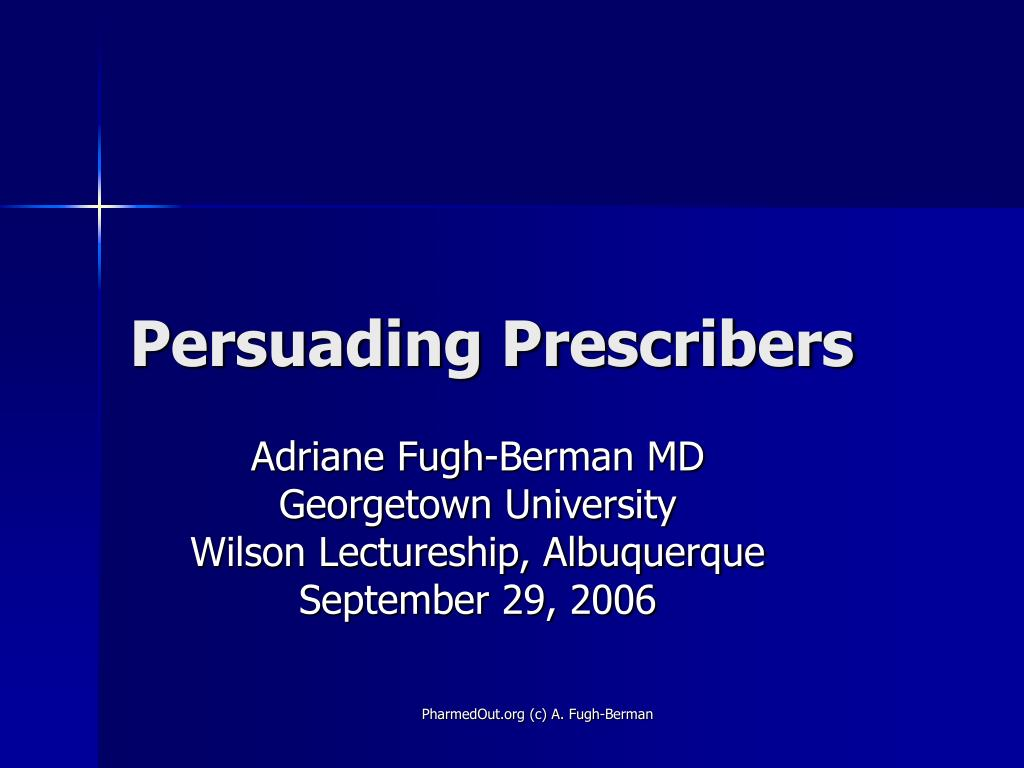 Persuading Prescribers