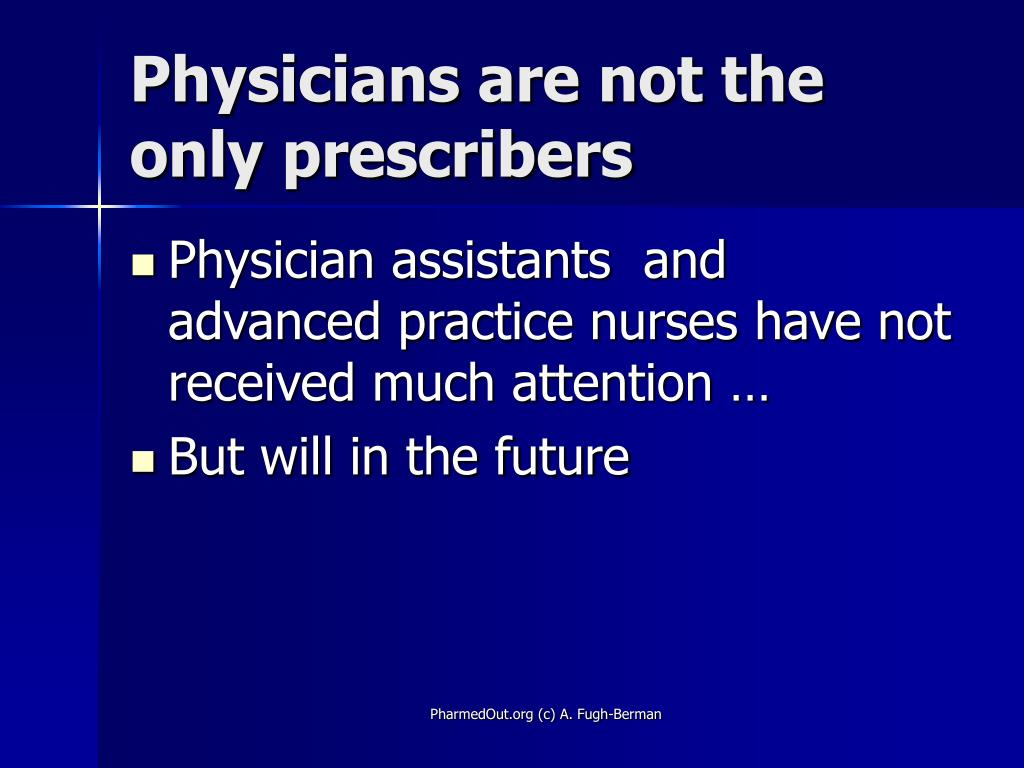 Physicians are not the only prescribers