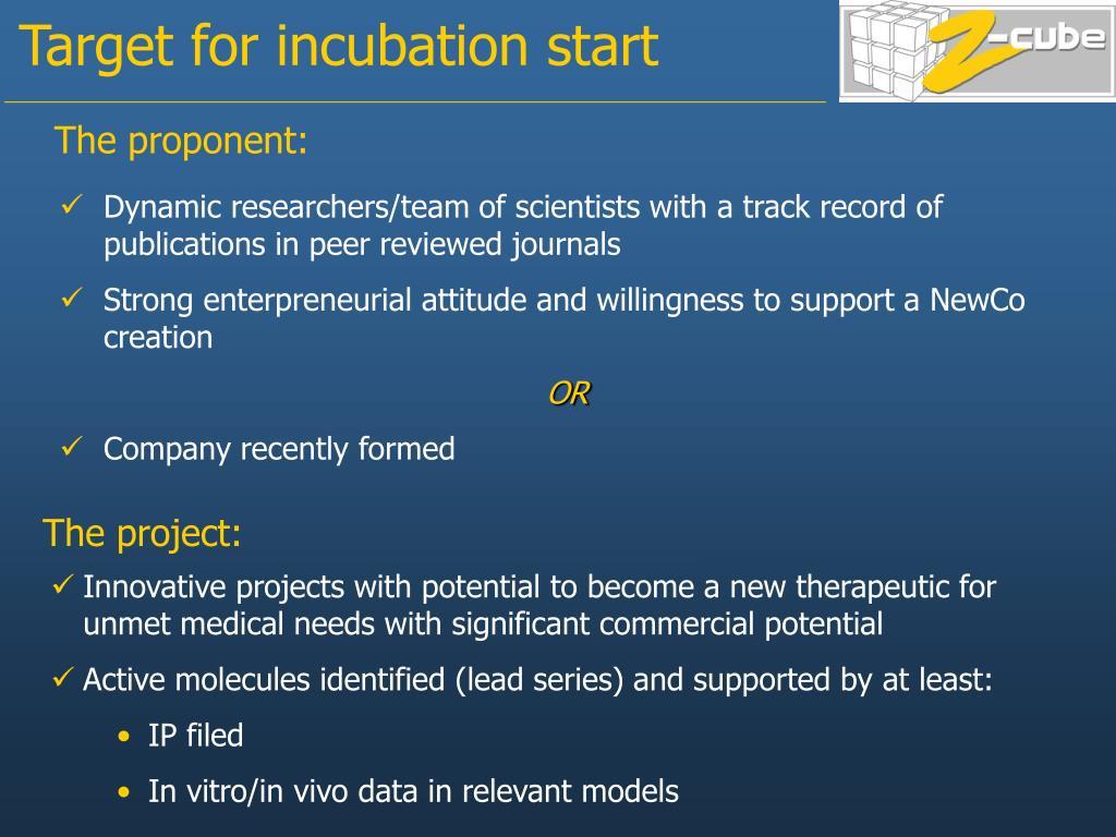 Target for incubation start