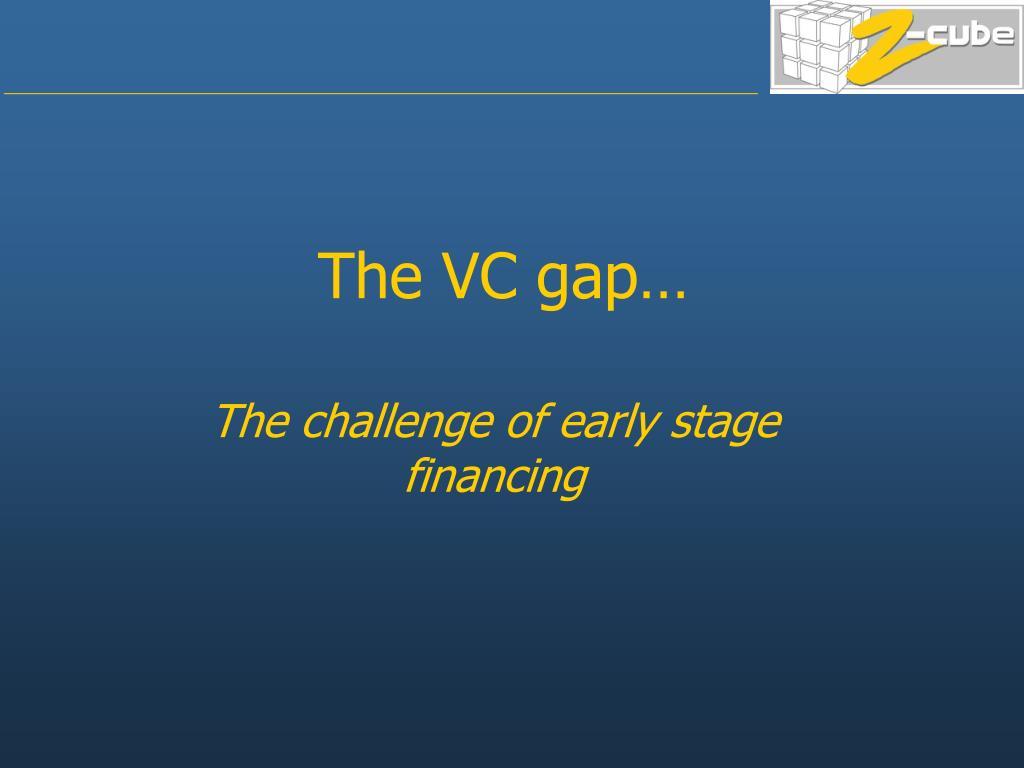 The VC gap…