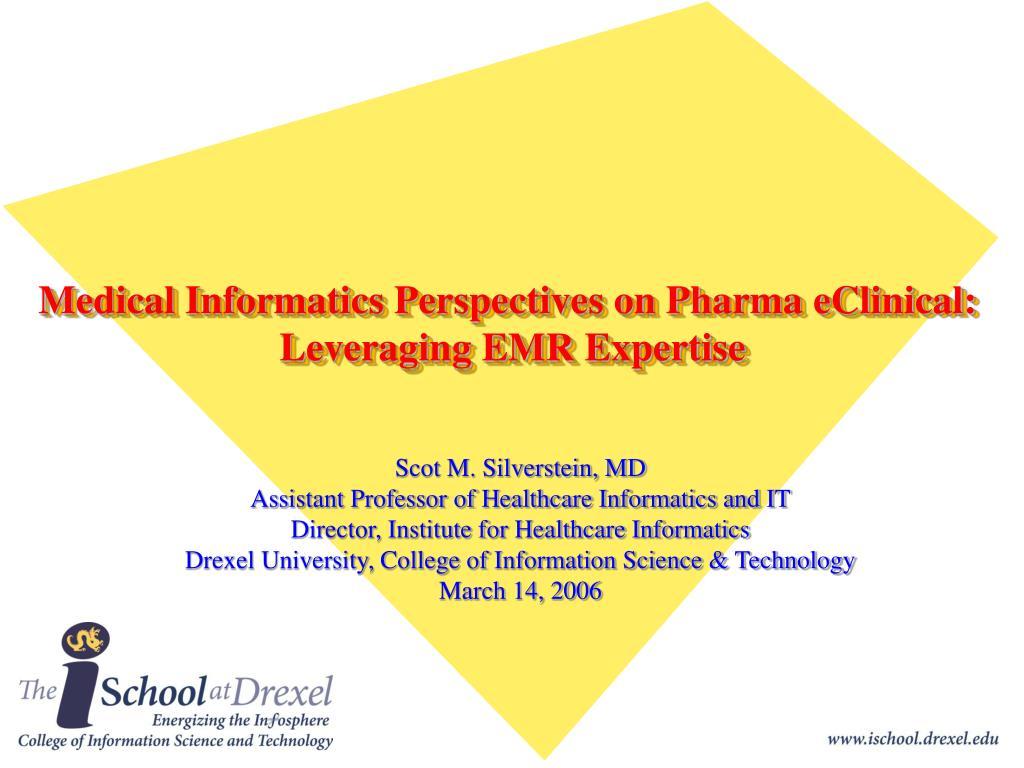medical informatics perspectives on pharma eclinical leveraging emr expertise