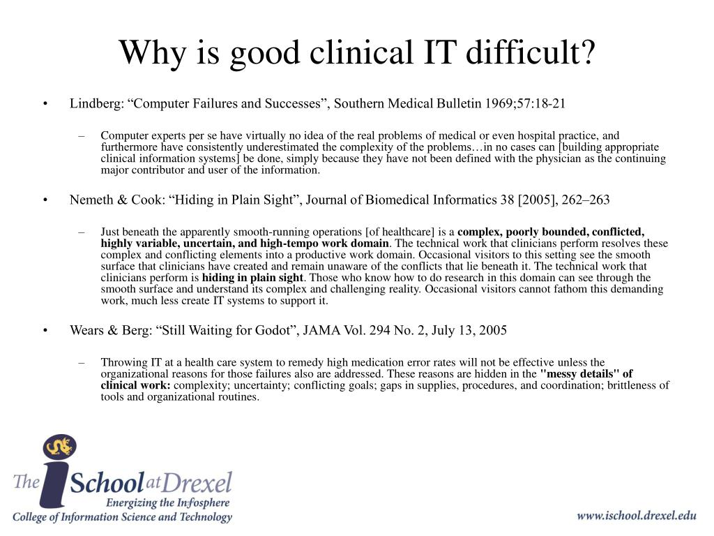 Why is good clinical IT difficult?