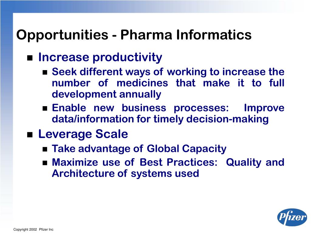 Opportunities - Pharma Informatics