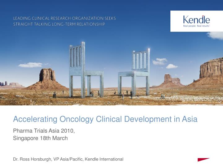 Accelerating oncology clinical development in asia