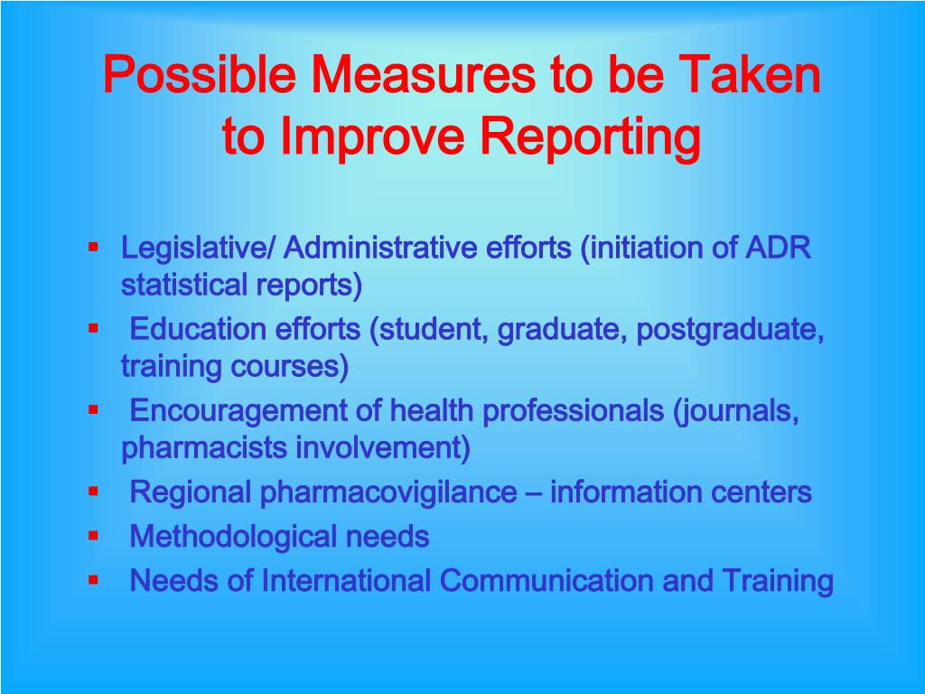 Possible Measures to be Taken to Improve Reporting
