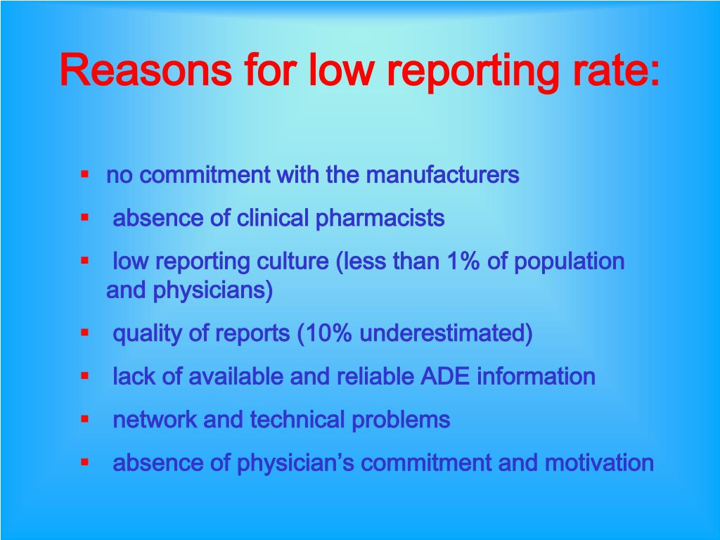 Reasons for low reporting rate: