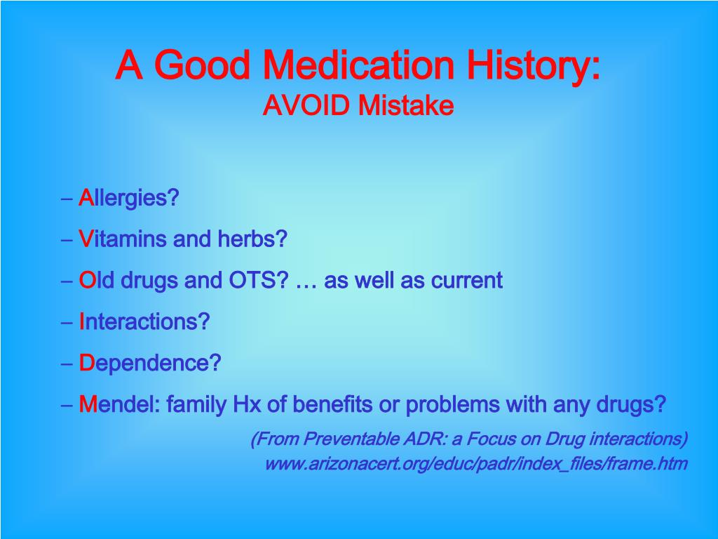 A Good Medication History: