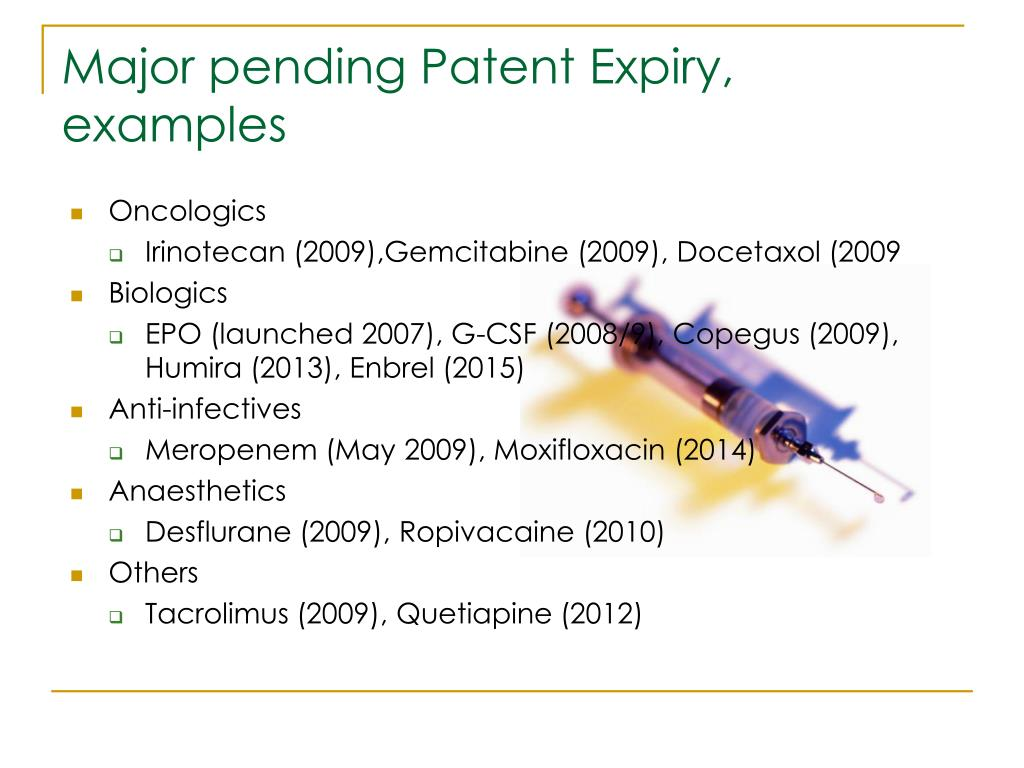 Major pending Patent Expiry, examples