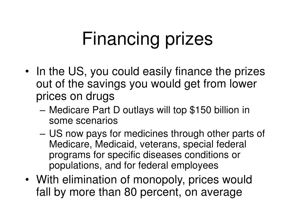 Financing prizes