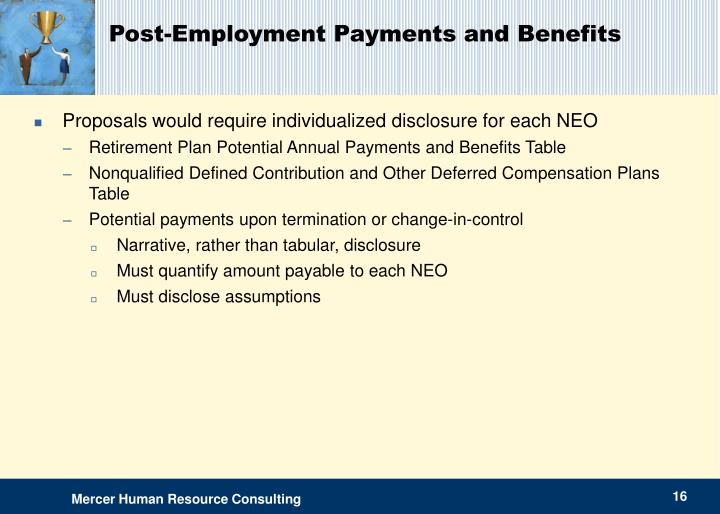 Post-Employment Payments and Benefits