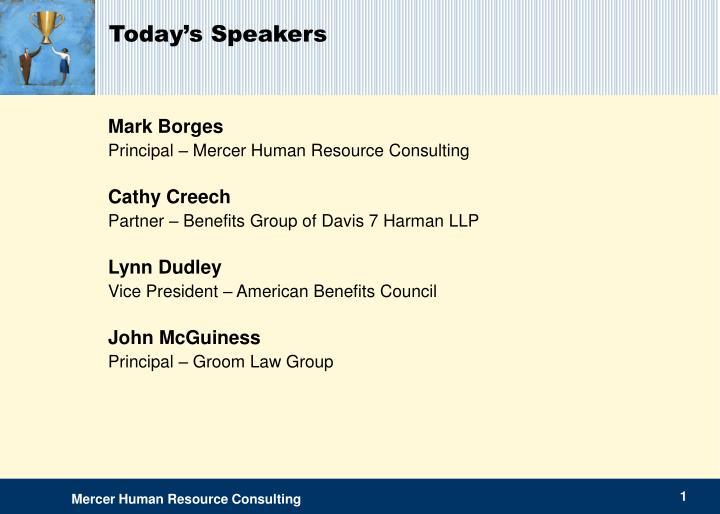 Today's Speakers