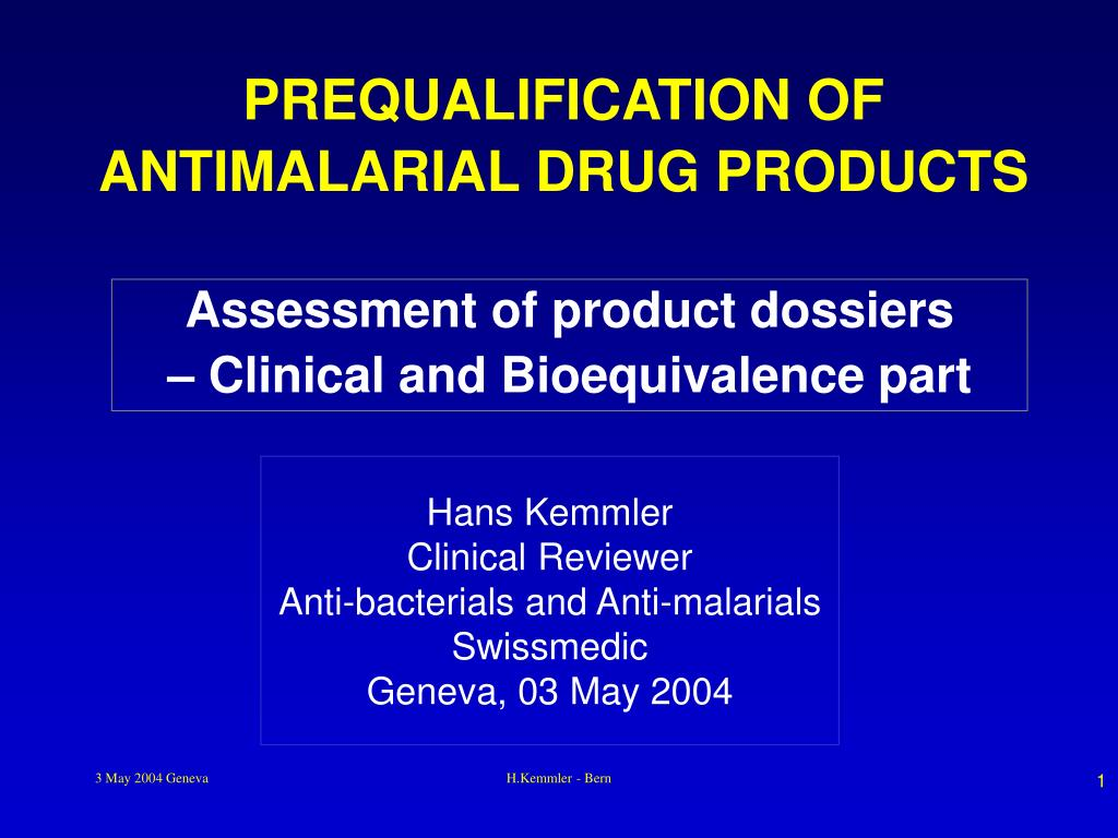 hans kemmler clinical reviewer anti bacterials and anti malarials swissmedic geneva 03 may 2004