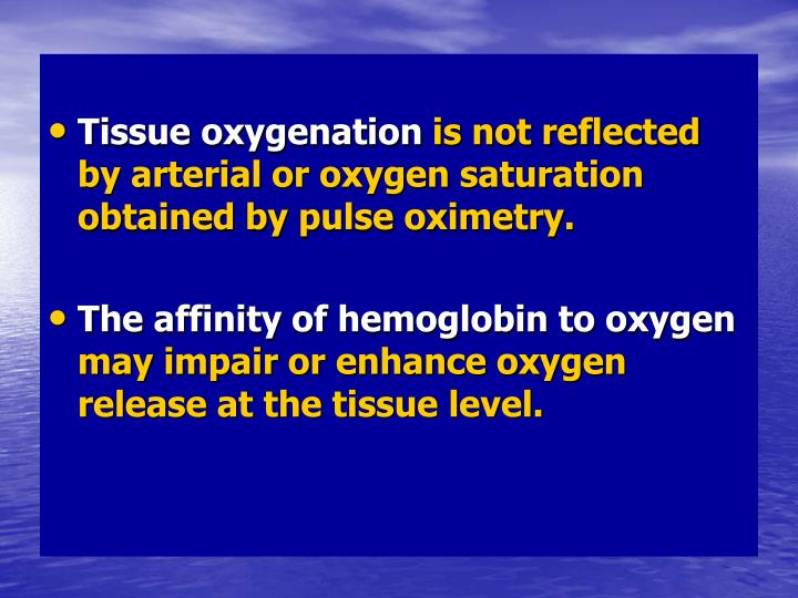 Tissue oxygenation