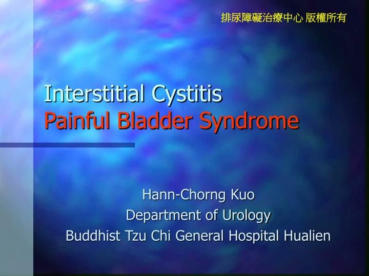 Interstitial cystitis painful bladder syndrome