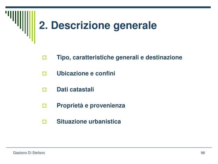 2. Descrizione generale