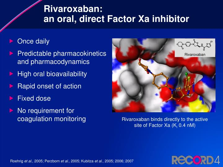 Rivaroxaban an oral direct factor xa inhibitor