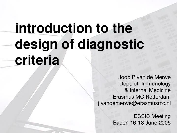 Introduction to the design of diagnostic criteria l.jpg